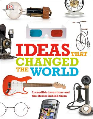 Ideas That Changed the World By Dorling Kindersley, Inc. (COR)